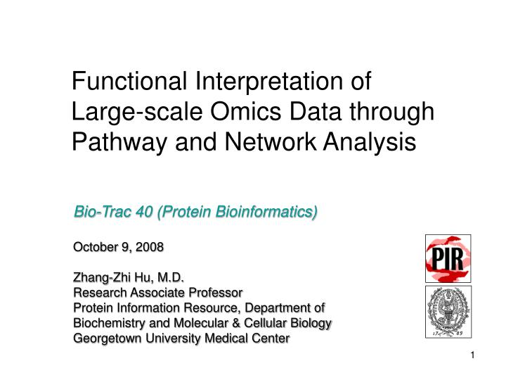 functional interpretation of large scale omics data through pathway and network analysis n.