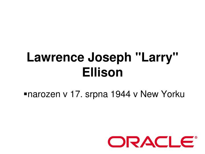 lawrence joseph larry ellison n.