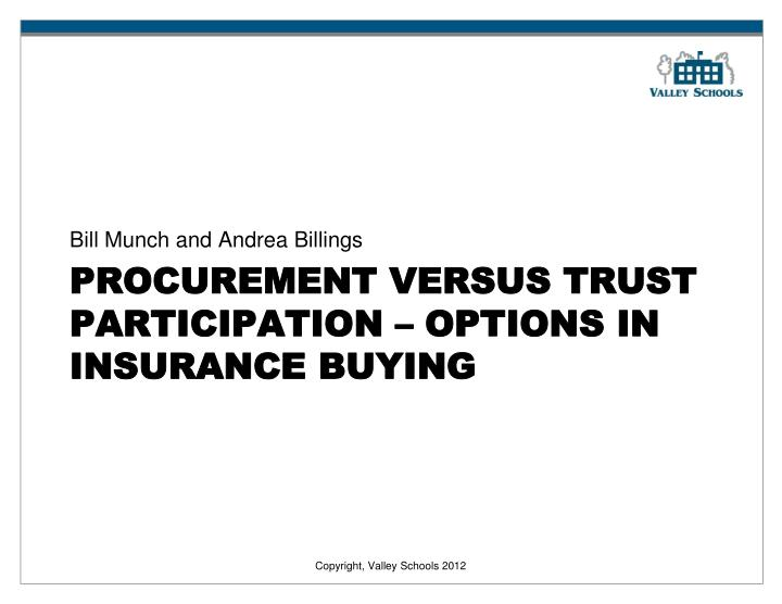 procurement versus trust participation options in insurance buying n.