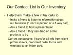 our contact list is our inventory1