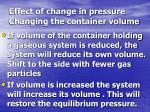 effect of change in pressure changing the container volume