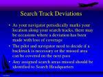 search track deviations