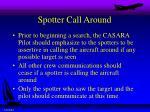 spotter call around