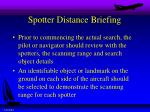 spotter distance briefing