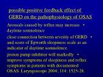 possible positive feedback effect of gerd on the pathophysiology of osas