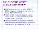 implementing wfirst science with wnew