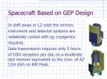 spacecraft based on gep design