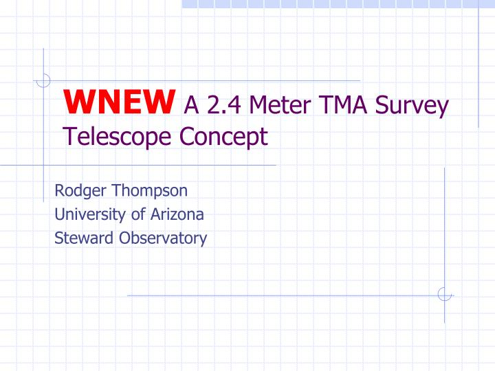 wnew a 2 4 meter tma survey telescope concept n.