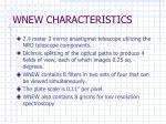 wnew characteristics