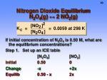 nitrogen dioxide equilibrium n 2 o 4 g 2 no 2 g2