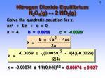nitrogen dioxide equilibrium n 2 o 4 g 2 no 2 g4