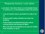 response actions lock down