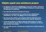 objets ayant une existence propre1