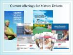 current offerings for mature drivers