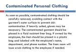 contaminated personal clothing