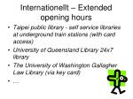 internationellt extended opening hours