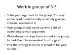 work in groups of 3 5