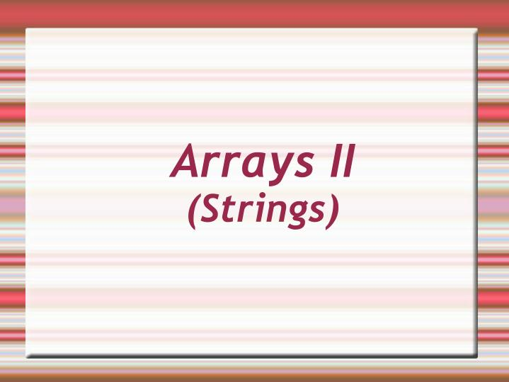 arrays ii strings n.