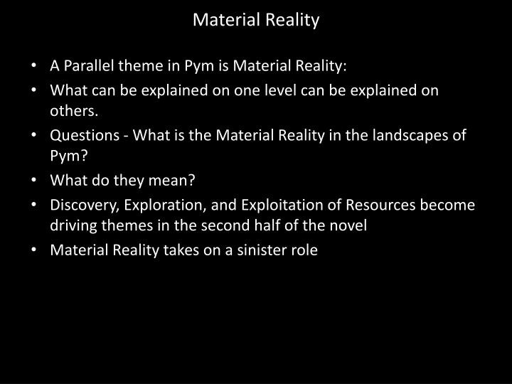 Material Reality