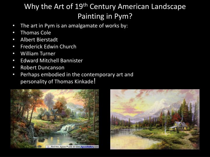 Why the art of 19 th century american landscape painting in pym