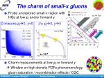 the charm of small x gluons