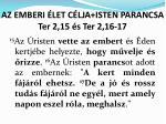 az emberi let c lja isten parancsa ter 2 15 s ter 2 16 17