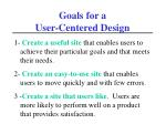 goals for a user centered design