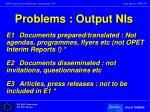 problems output nis1