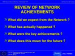 review of network achievements