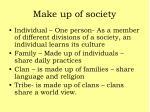 make up of society