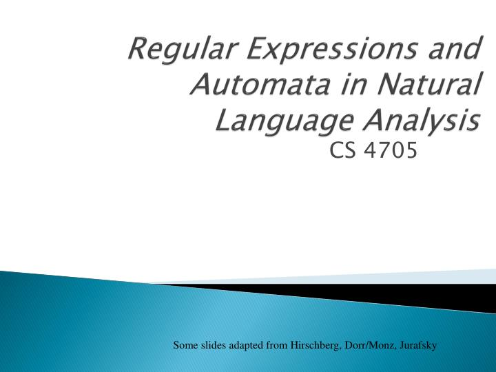 regular expressions and automata in natural language analysis n.