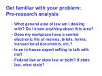 get familiar with your problem pre research analysis