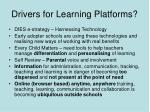 drivers for learning platforms