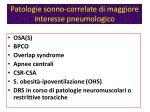 patologie sonno correlate di maggiore interesse pneumologico
