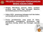 prospek kawasan perdagangan bebas asean china