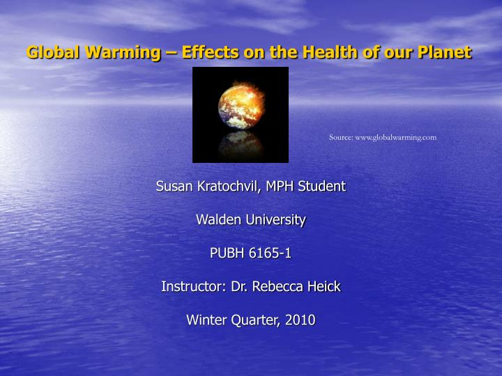 global warming effects on the health of our planet n.