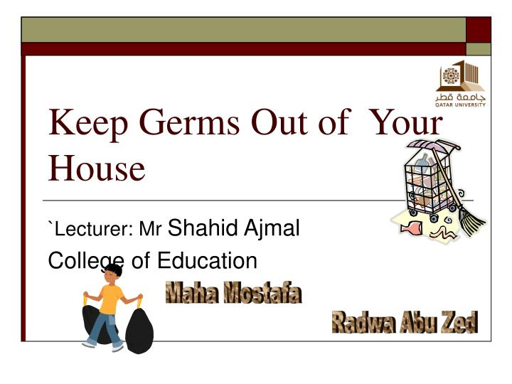 keep germs out of your house n.