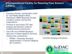 a computational facility for reacting flow science cfrfs