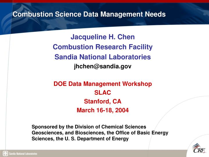 combustion science data management needs n.