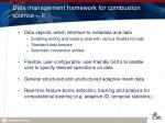data management framework for combustion science ii