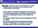 user scenario in etics 2