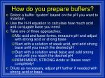 how do you prepare buffers
