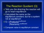 the reaction quotient q