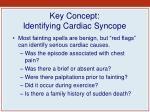 key concept identifying cardiac syncope