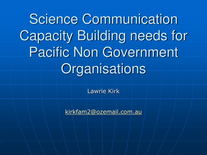 science communication capacity building needs for pacific non government organisations n.