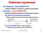 polarimetry requirements