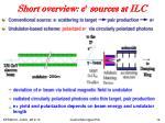 short overview e sources at ilc