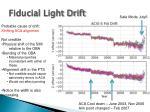 fiducial light drift