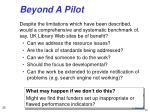 beyond a pilot