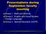 presentations during september faculty meeting